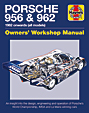 Porsche 956 & 962 Owners Workshop Manual 1982 onwards - all models