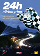 24h N�rburgring - Die Geschichte der ersten 40 Rennen - This German book tells the story of the first 40 editions of the famous .....