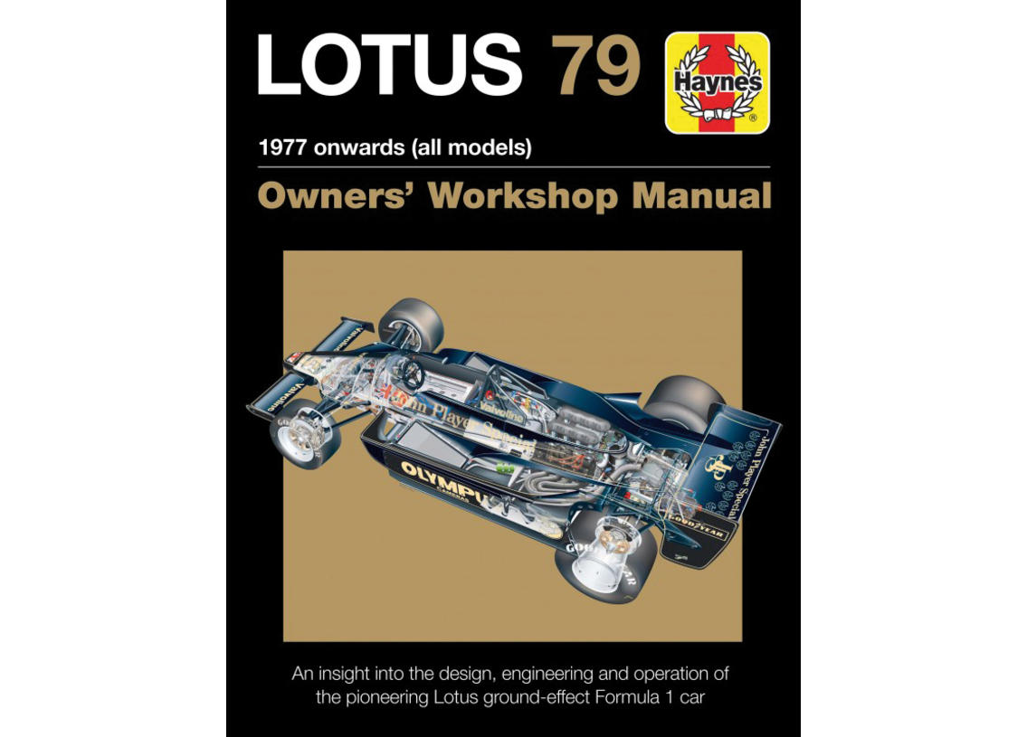 Lotus 79 F1 Owner's Workshop Manual ab 1977