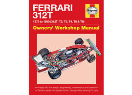 Ferrari 312T F1 Owner's Workshop Manual vom 312T 1975 zum 312T6 von 1980