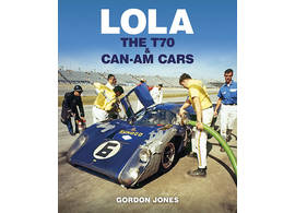 Lola - the T70 and CanAm Cars