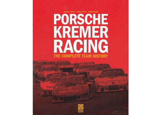 Porsche Kremer Racing The complete team history